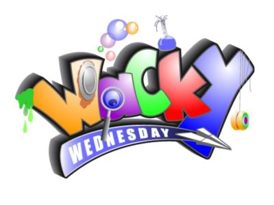 Join us for Wacky Wednesday!